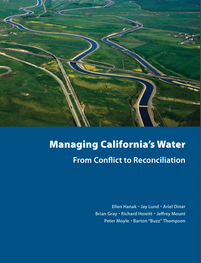 Managing California's Water: From Conflict to Reconciliation